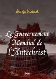 Amazon.fr - Le gouvernement mondial de l'antéchrist - Monast ...