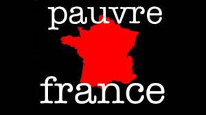 Dans un monde où règnerait l'harmonie: PAUVRE FRANCE ! (vu sur ...
