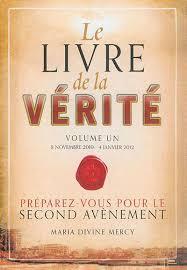 Livre : 8 novembre 2010 - 4 janvier 2012, Le livre de la vérité ...